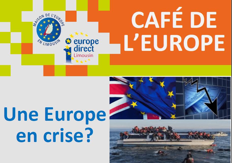 Caf de l 39 europe une europe en crise 29 novembre for Maison de l europe rueil